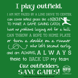 Outfielders!   Softball is for Girls   Fastpitch Softball Apparel
